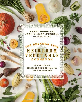 The Beekman 1802 Heirloom Vegetable Cookbook Cover