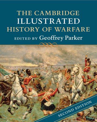 The Cambridge Illustrated History of Warfare (Cambridge Illustrated Histories) Cover Image