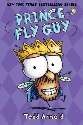 Prince Fly Guy (Fly Guy #15) Cover Image