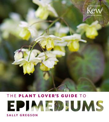 The Plant Lover's Guide to Epimediums Cover