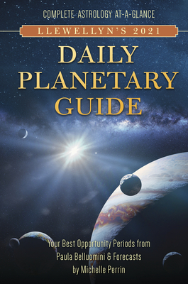 Llewellyn's 2021 Daily Planetary Guide: Complete Astrology At-A-Glance Cover Image