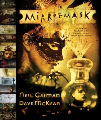 MirrorMaskNeil Gaiman, Dave Mckean