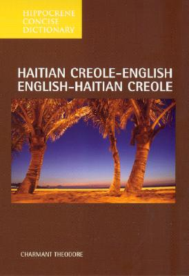 Haitian Creole-English/English-Haitian Creole Concise Dictionary (Hippocrene Concise Dictionary) Cover Image