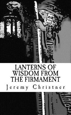 Lanterns of Wisdom from the Firmament Cover Image