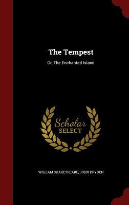 The Tempest: Or, the Enchanted Island Cover Image