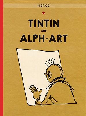 Tintin and Alph-Art (The Adventures of Tintin: Original Classic) Cover Image