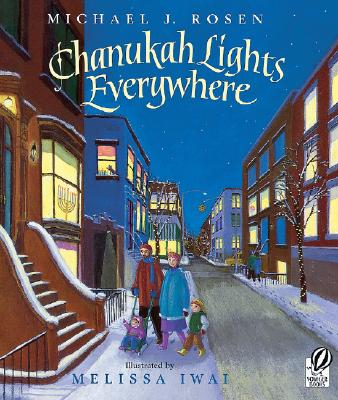 Chanukah Lights EverywhereMichael J. Rosen, Melissa Iwai