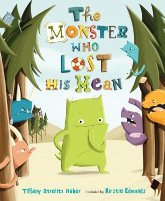 The Monster Who Lost His Mean Cover Image