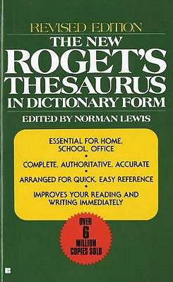 The New Roget's Thesaurus in Dictionary Form: Revised Edition Cover Image