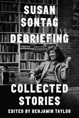 Debriefing: Collected Stories Cover Image
