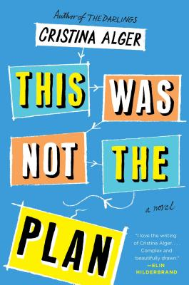 This Was Not the Plan: A Novel Cover Image