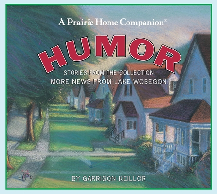 More News from Lake Wobegon: Humor Cover Image