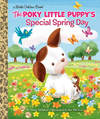 The Poky Little Puppy's Special Spring Day (Little Golden Book) Cover Image