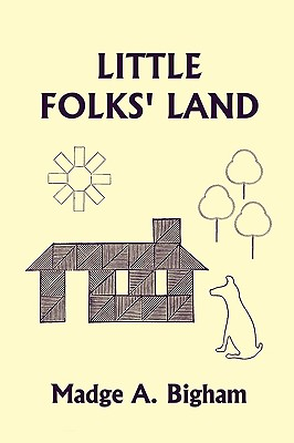 Little Folks' Land (Yesterday's Classics) Cover Image