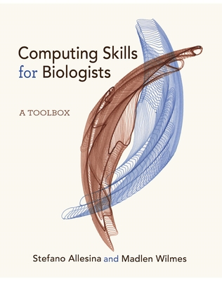Computing Skills for Biologists: A Toolbox Cover Image