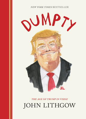 Dumpty: The Age of Trump in Verse Cover Image