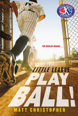 Play Ball! (Little League #1) Cover Image