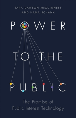 Power to the Public: The Promise of Public Interest Technology Cover Image