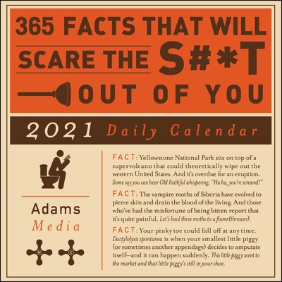 365 Facts That Will Scare the S#*t Out of You 2021 Daily Calendar Cover Image