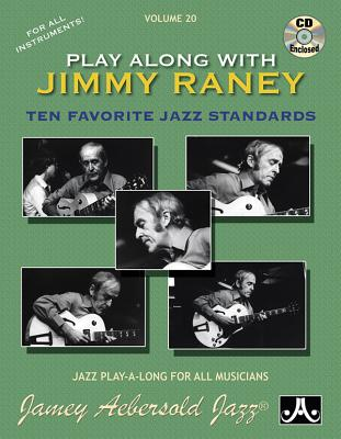 Jamey Aebersold Jazz -- Play Along with Jimmy Raney, Vol 20: Ten Favorite Jazz Standards, Book & CD Cover Image