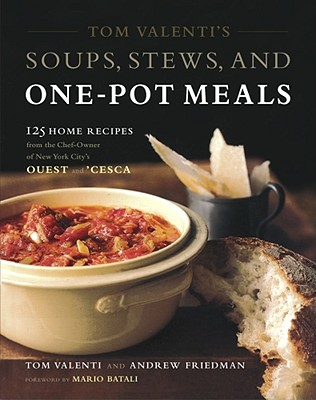 Tom Valenti's Soups, Stews, and One-Pot Meals Cover
