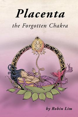 Placenta - The Forgotten Chakra Cover Image