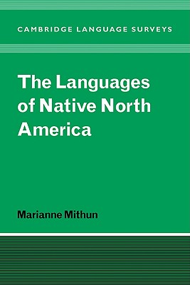 The Languages of Native North America (Cambridge Language Surveys) Cover Image