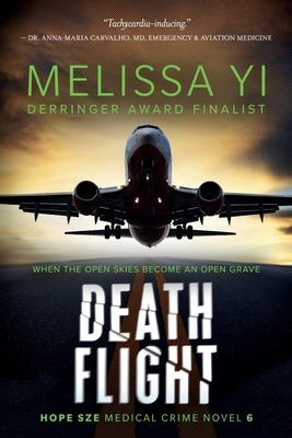 Death Flight: Hope Sze Medical Thriller Cover Image