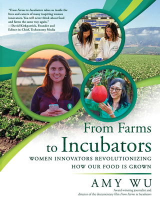 From Farms to Incubators: Women Innovators Revolutionizing How Our Food Is Grown Cover Image