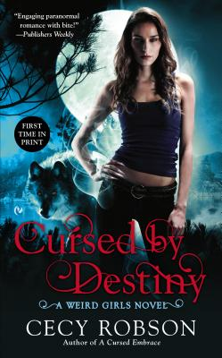 Cover for Cursed By Destiny (Weird Girls #3)