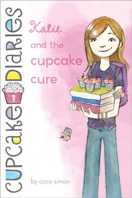 Katie and the Cupcake Cure (Cupcake Diaries #1) Cover Image