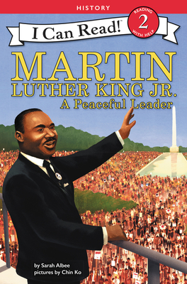 Martin Luther King Jr.: A Peaceful Leader (I Can Read Level 2) Cover Image