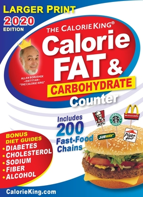 CalorieKing 2020 Larger Print Calorie, Fat & Carbohydrate Counter Cover Image