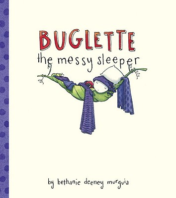 Buglette, the Messy Sleeper Cover Image