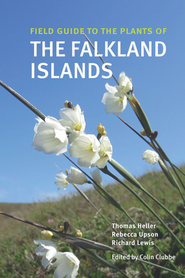 Field Guide to the Plants of the Falkland Islands (Field Guides) Cover Image