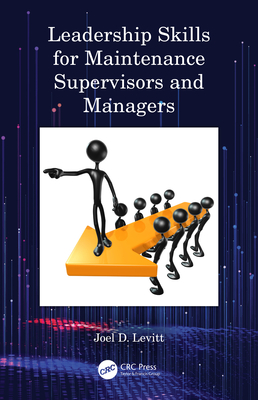 Leadership Skills for Maintenance Supervisors and Managers Cover Image
