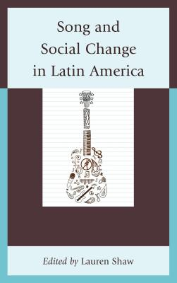 Song and Social Change in Latin America Cover Image
