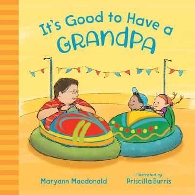 Cover for It's Good to Have a Grandpa
