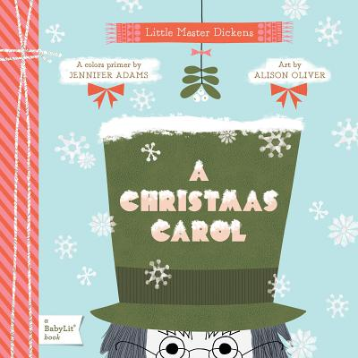A Christmas Carol: Little Master Dickens Cover Image