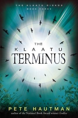 The Klaatu Terminus (Klaatu Diskos #3) Cover Image