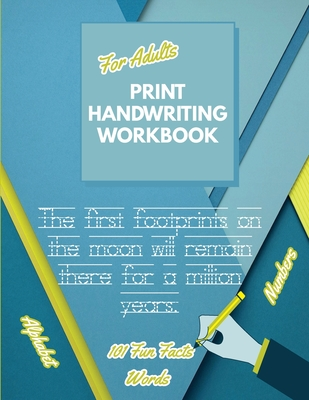 Print Handwriting Workbook for Adults: Improve your printing handwriting & practice print penmanship workbook for adults Adult handwriting workbook Cover Image