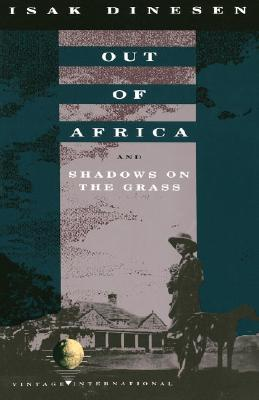 Out of Africa: and Shadows on the Grass (Vintage International) Cover Image