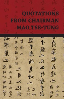 Quotations from Chairman Mao Tse-Tung Cover Image