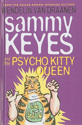 Sammy Keyes and the Psycho Kitty Queen Cover Image