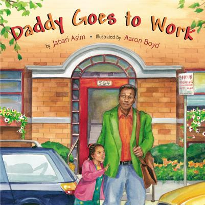 Daddy Goes to Work Cover