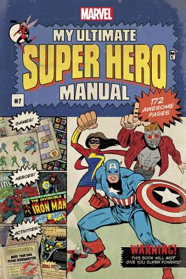 My Ultimate Super Hero Guide by Marvel Book Group