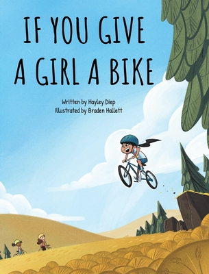 If You Give a Girl a Bike Cover Image