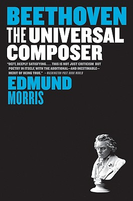 Beethoven: The Universal Composer (Eminent Lives) Cover Image