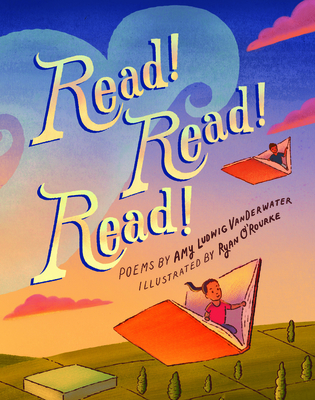 Read! Read! Read! by Amy Ludwig