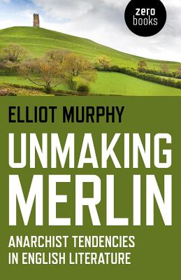 Cover for Unmaking Merlin